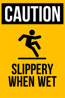 Caution Wet Surface Yard Sign