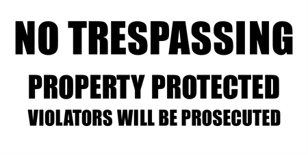 Trespassing On Protected Property Window Decal: 1690-1