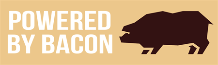 Powered By Bacon Bumper Sticker: 3339-1