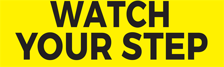 Watch Your Step Bumper Sticker: 3369-1