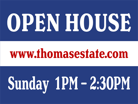 Real Estate Company Open House Yard Sign: 609-1