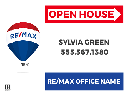RE/MAX Open House Directional Yard Sign: 716-1